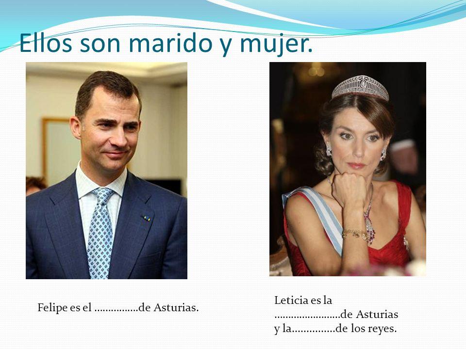 Ellos son marido y mujer.