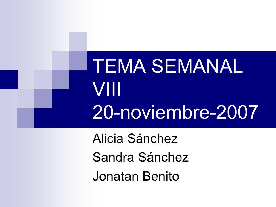 TEMA SEMANAL VIII 20-noviembre-2007