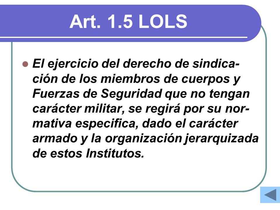Art. 1.5 LOLS