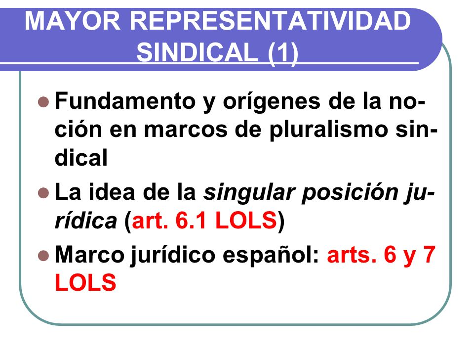 MAYOR REPRESENTATIVIDAD SINDICAL (1)