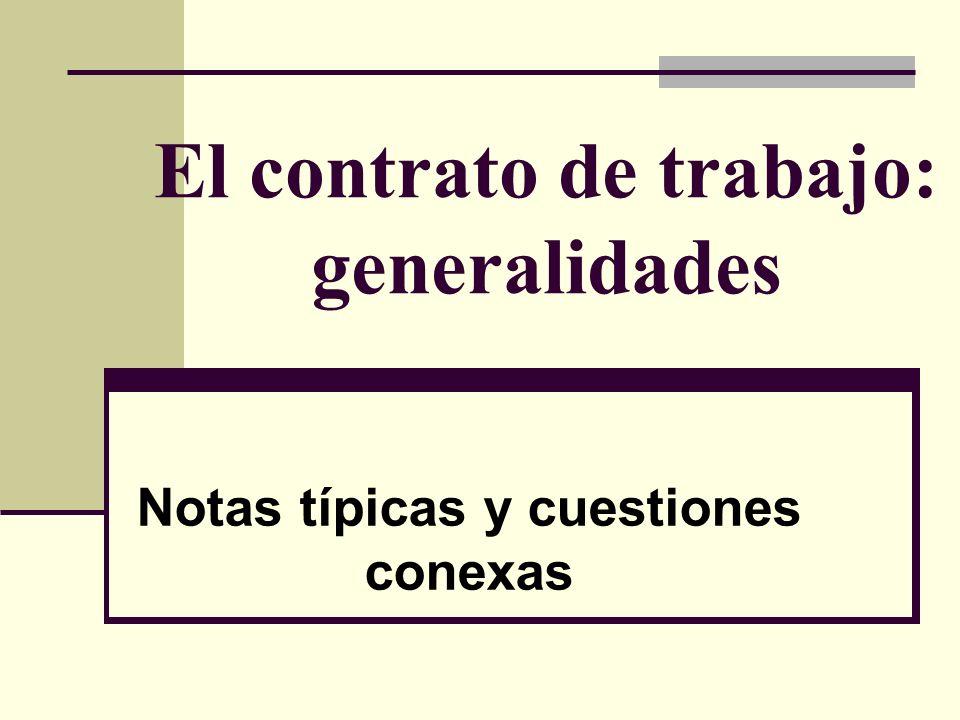 El contrato de trabajo: generalidades
