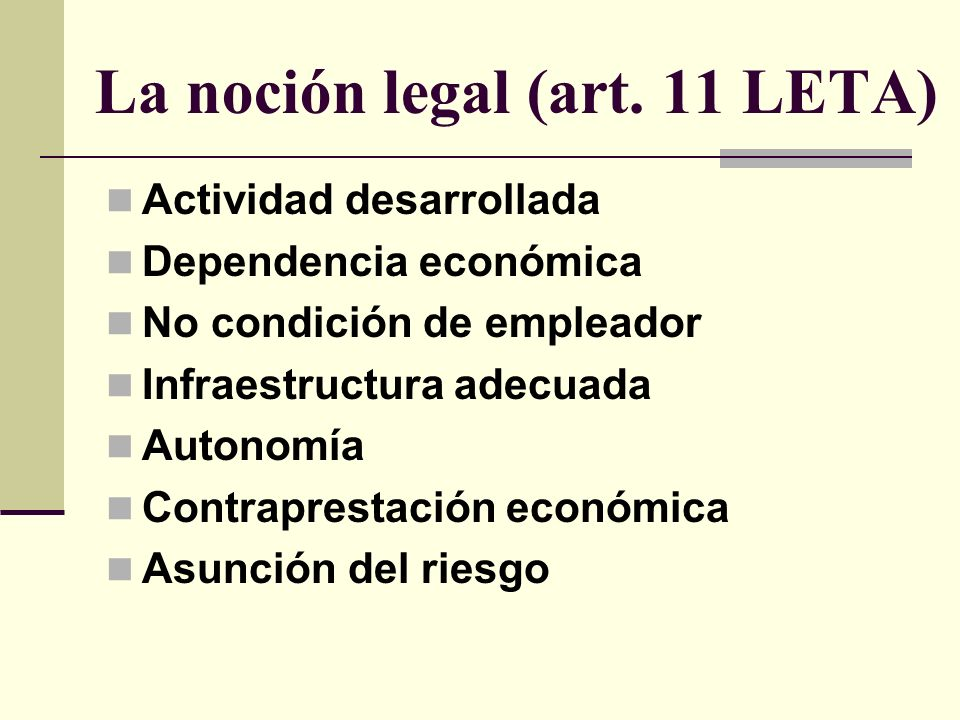 La noción legal (art. 11 LETA)