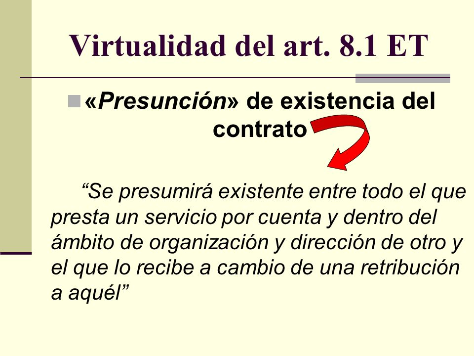 «Presunción» de existencia del contrato