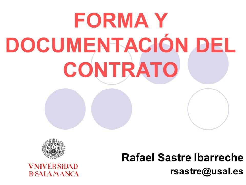 FORMA Y DOCUMENTACIÓN DEL CONTRATO