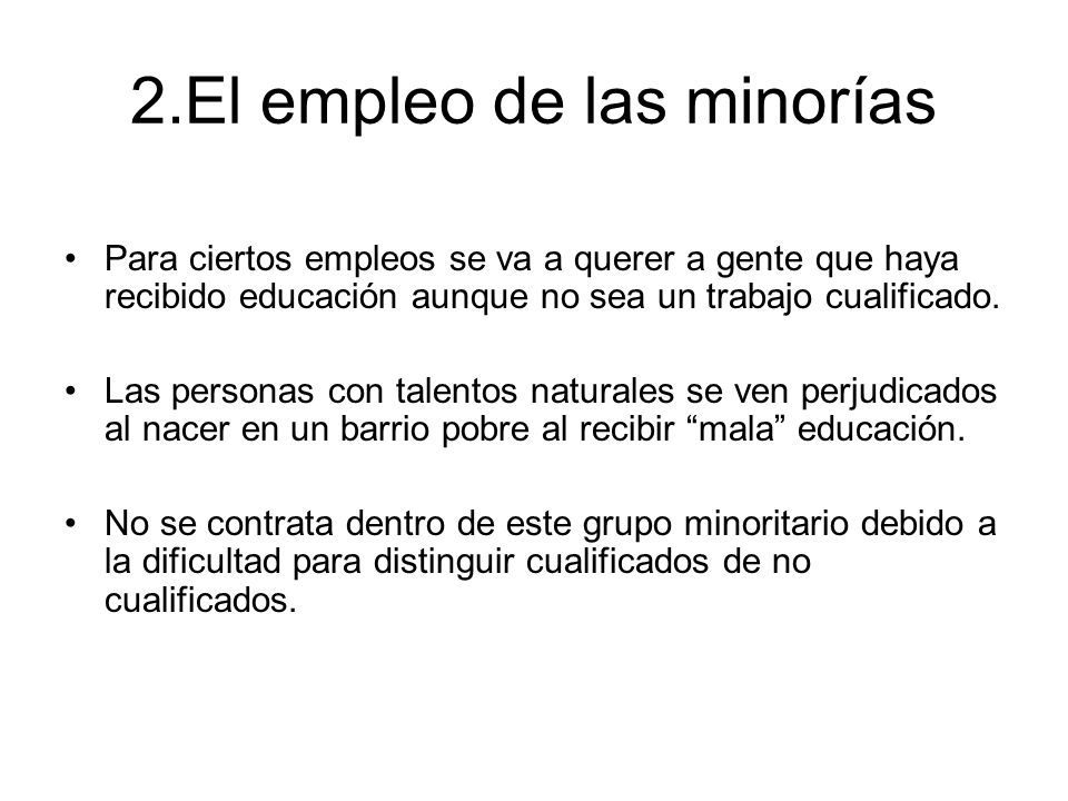 2.El empleo de las minorías