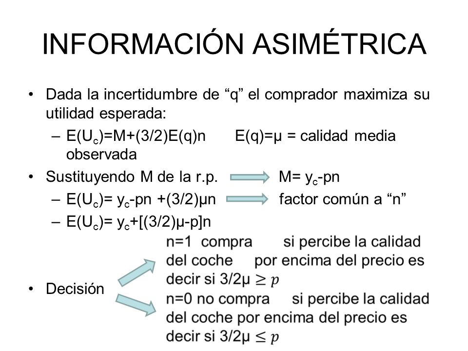 INFORMACIÓN ASIMÉTRICA