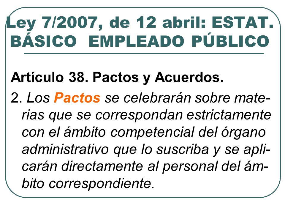 Ley 7/2007, de 12 abril: ESTAT. BÁSICO EMPLEADO PÚBLICO