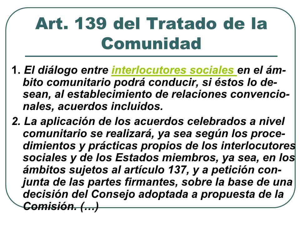Art. 139 del Tratado de la Comunidad