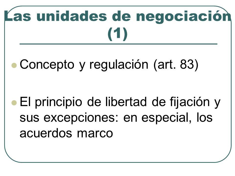 Las unidades de negociación (1)