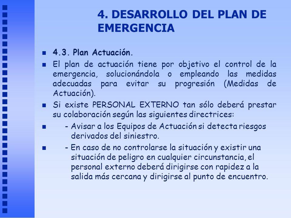 4. DESARROLLO DEL PLAN DE EMERGENCIA