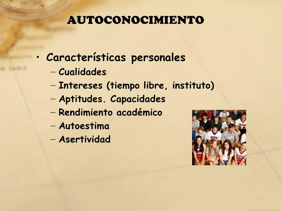 AUTOCONOCIMIENTO Características personales Cualidades