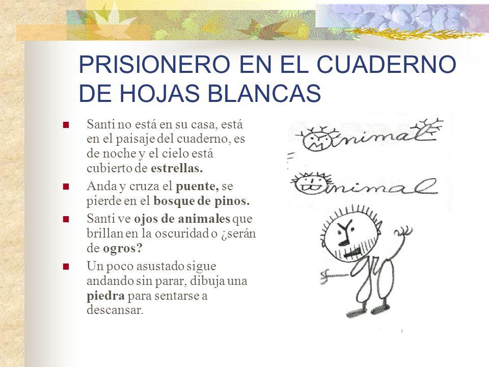 PRISIONERO EN EL CUADERNO DE HOJAS BLANCAS