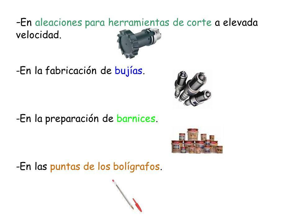 -En aleaciones para herramientas de corte a elevada velocidad.