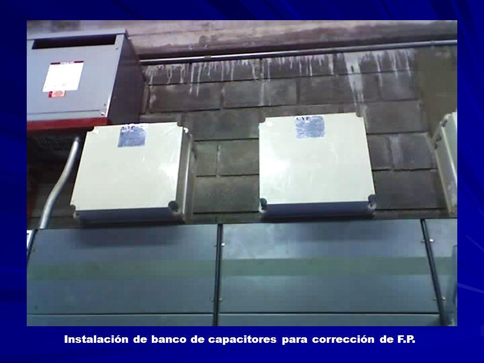 Instalación de banco de capacitores para corrección de F.P.