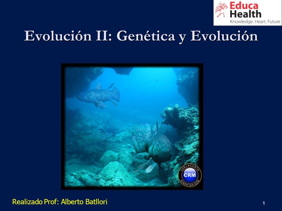Evolución II: Genética y Evolución