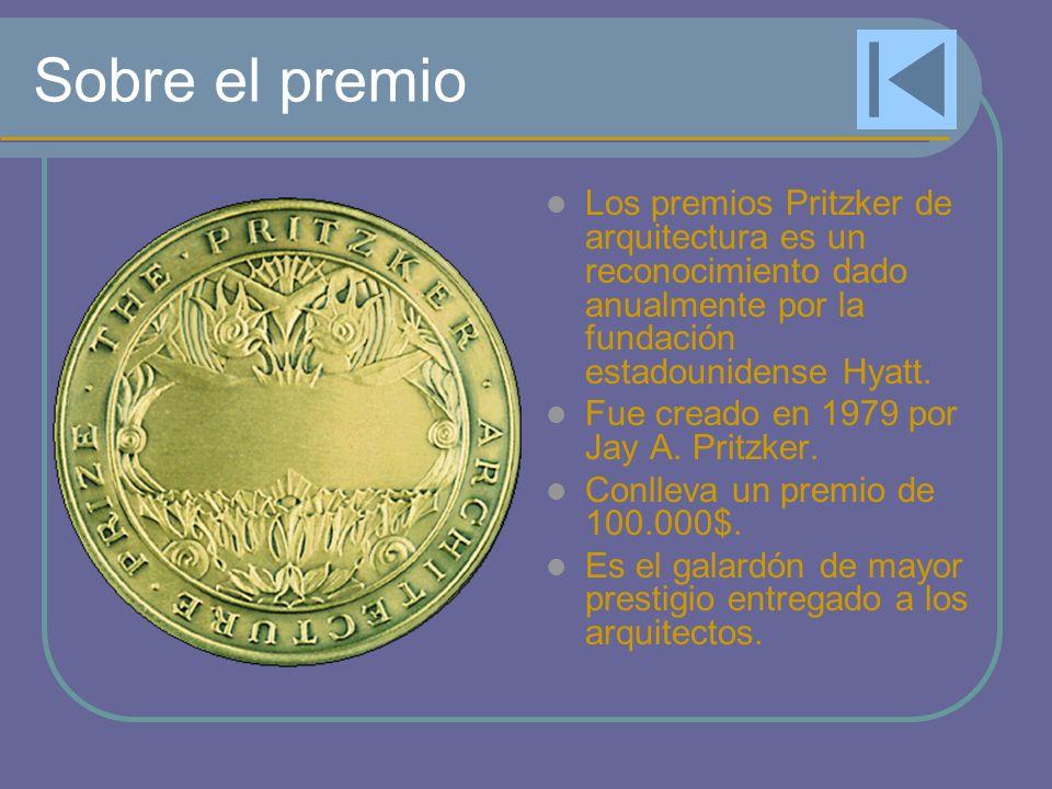 Sobre el premio Los premios Pritzker de arquitectura es un reconocimiento dado anualmente por la fundación estadounidense Hyatt.
