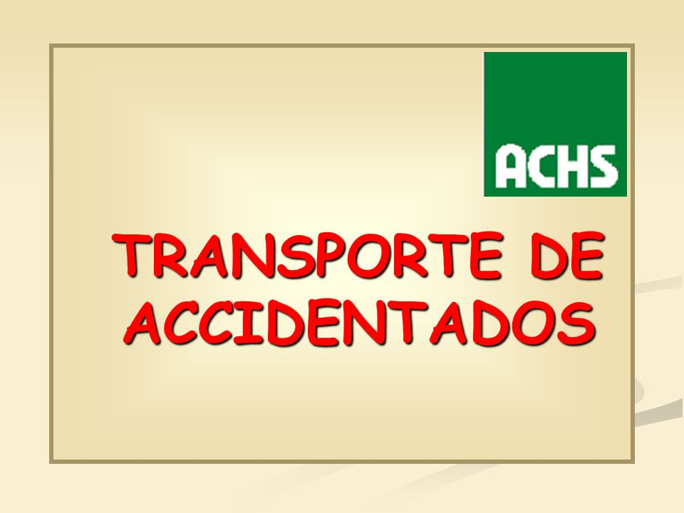 TRANSPORTE DE ACCIDENTADOS