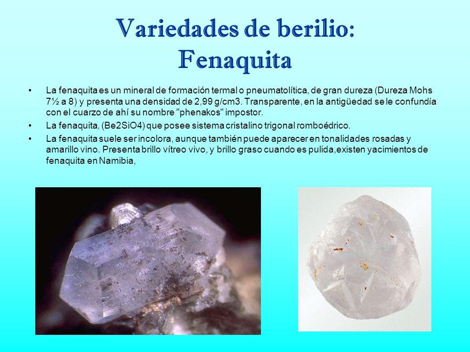 Variedades de berilio: Fenaquita
