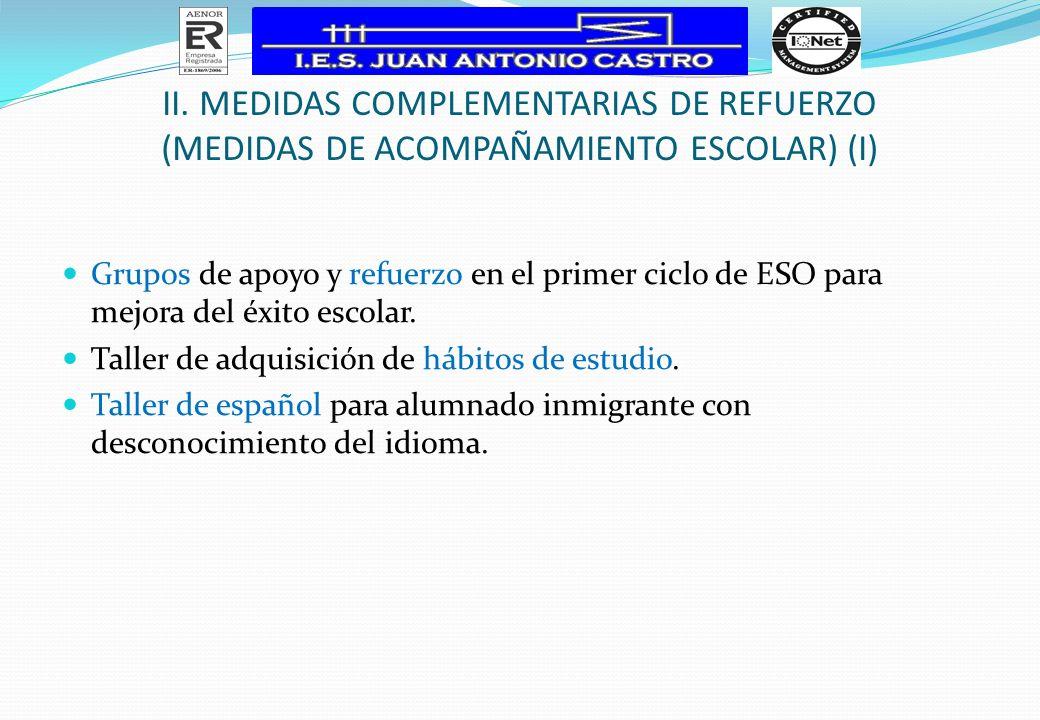 II. MEDIDAS COMPLEMENTARIAS DE REFUERZO (Medidas de Acompañamiento Escolar) (I)