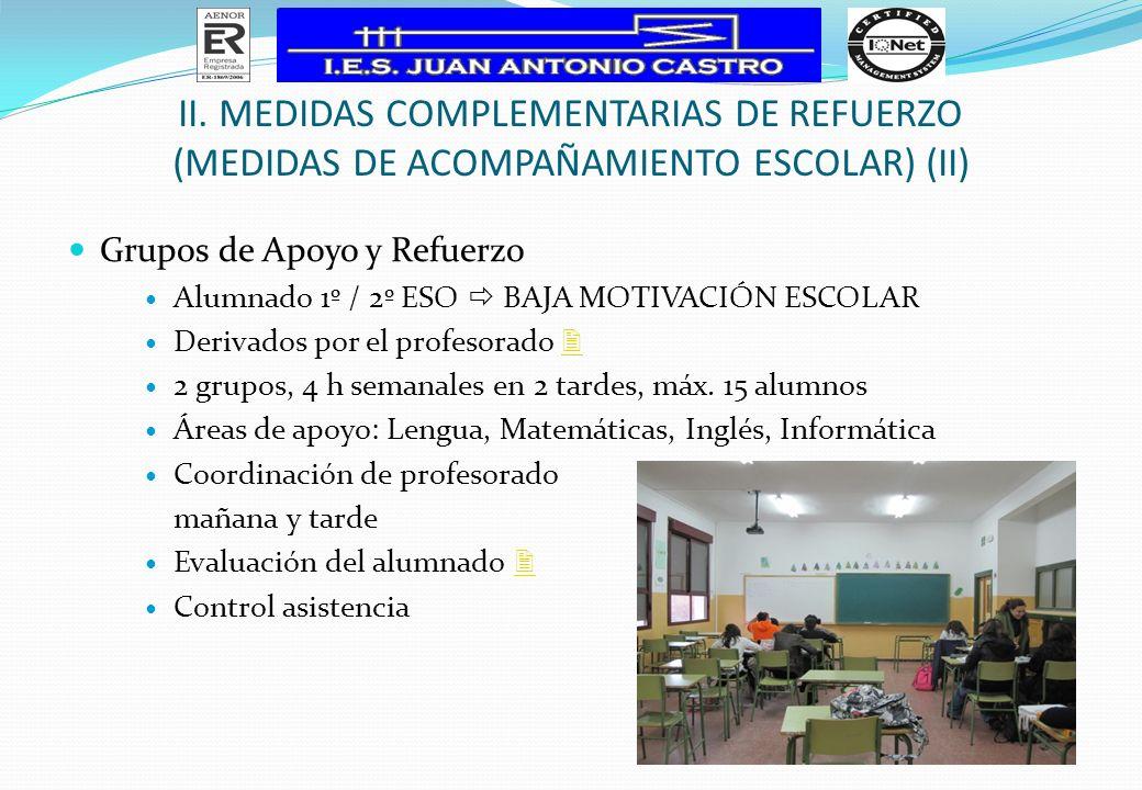 II. MEDIDAS COMPLEMENTARIAS DE REFUERZO (Medidas de Acompañamiento Escolar) (II)