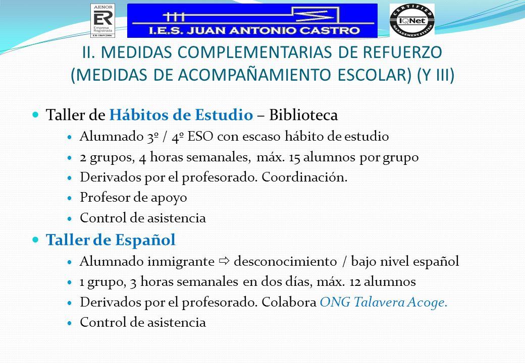 II. MEDIDAS COMPLEMENTARIAS DE REFUERZO (Medidas de Acompañamiento Escolar) (y III)