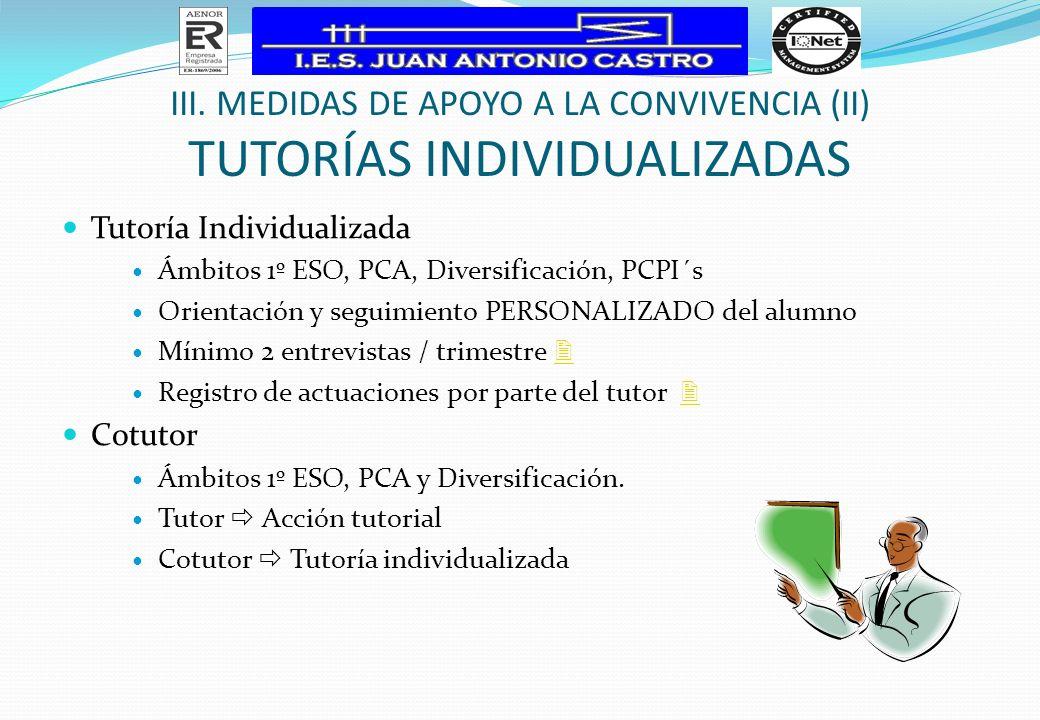 III. Medidas de apoyo a la Convivencia (II) tutorías individualizadas