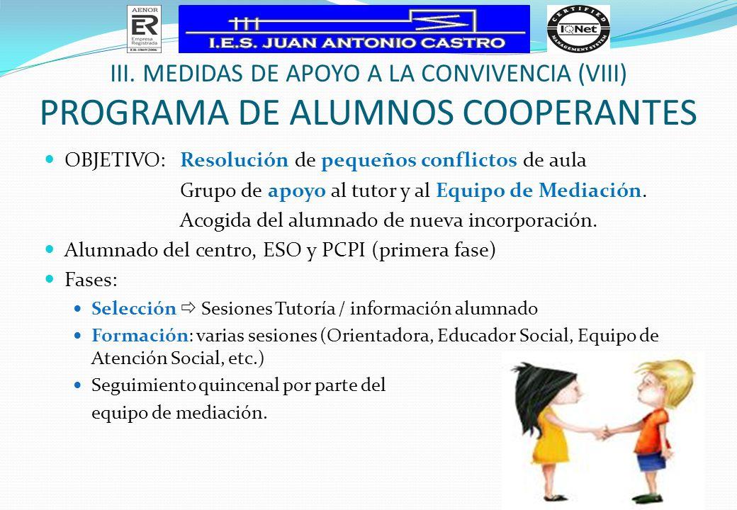 III. Medidas de apoyo a la Convivencia (VIII) programa de alumnos cooperantes