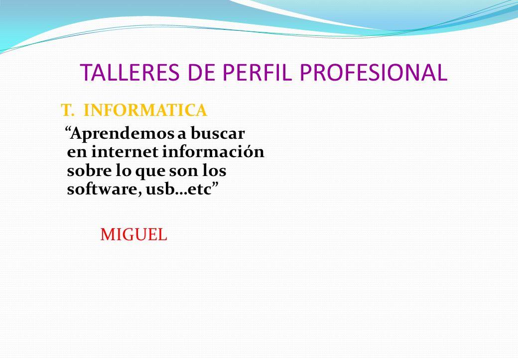 TALLERES DE PERFIL PROFESIONAL