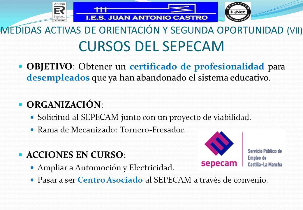 MEDIDAS ACTIVAS DE ORIENTACIÓN Y SEGUNDA OPORTUNIDAD (VII)