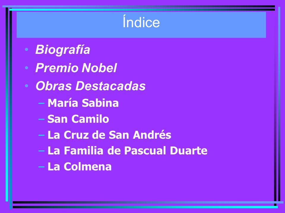Índice Biografía Premio Nobel Obras Destacadas María Sabina San Camilo