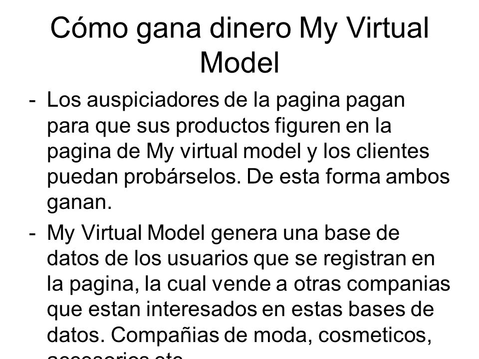 Cómo gana dinero My Virtual Model