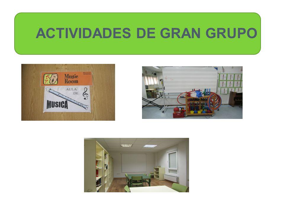 ACTIVIDADES DE GRAN GRUPO