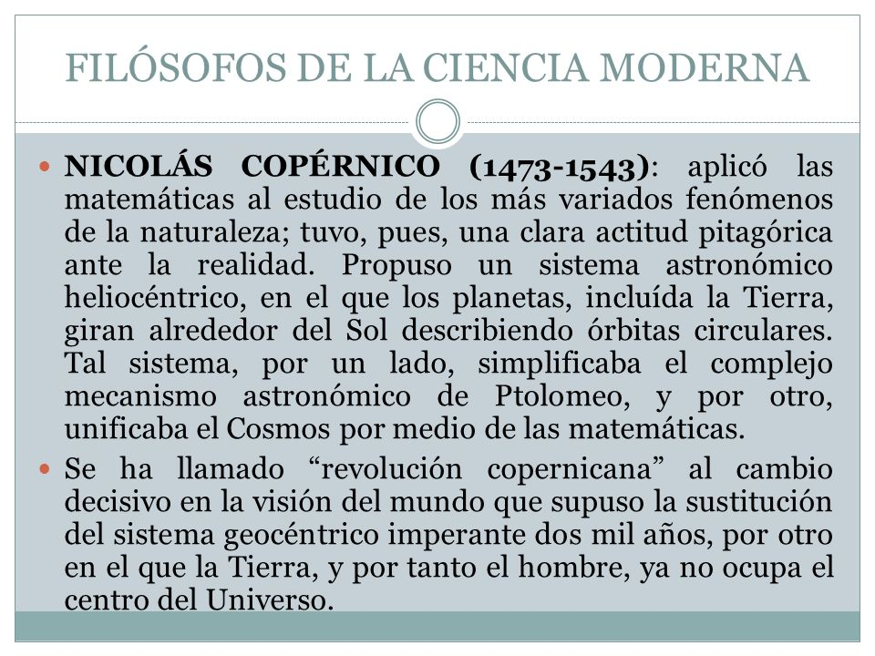FILÓSOFOS DE LA CIENCIA MODERNA