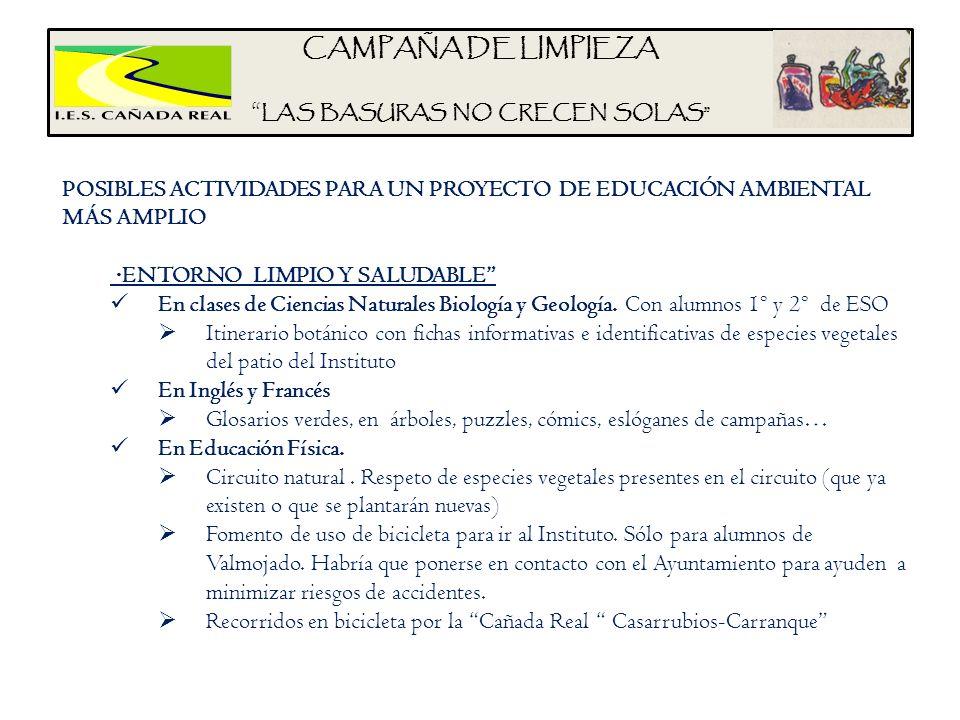 CAMPAÑA DE LIMPIEZA LAS BASURAS NO CRECEN SOLAS