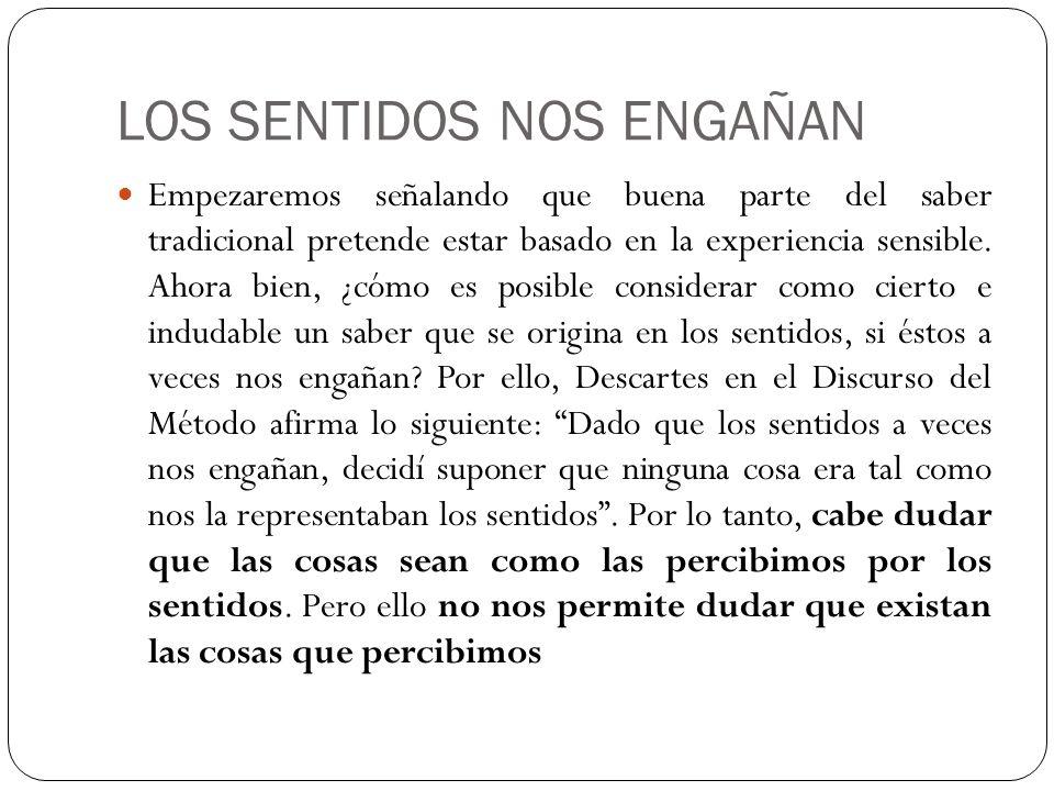 LOS SENTIDOS NOS ENGAÑAN
