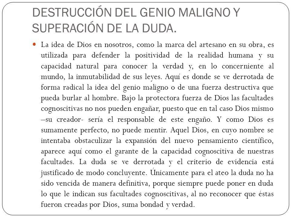 DESTRUCCIÓN DEL GENIO MALIGNO Y SUPERACIÓN DE LA DUDA.