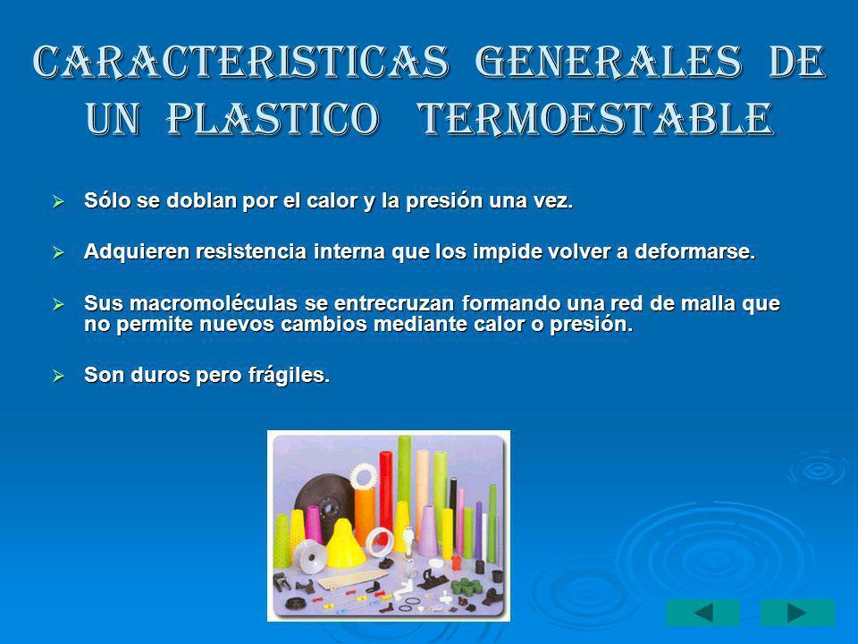 CARACTERISTICAS GENERALES DE UN PLASTICO TERMOESTABLE
