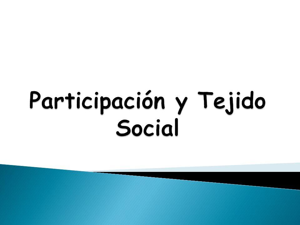 Participación y Tejido Social