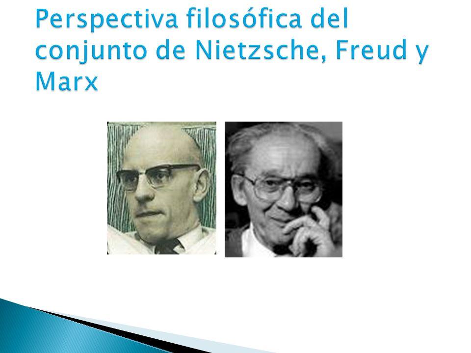 Perspectiva filosófica del conjunto de Nietzsche, Freud y Marx