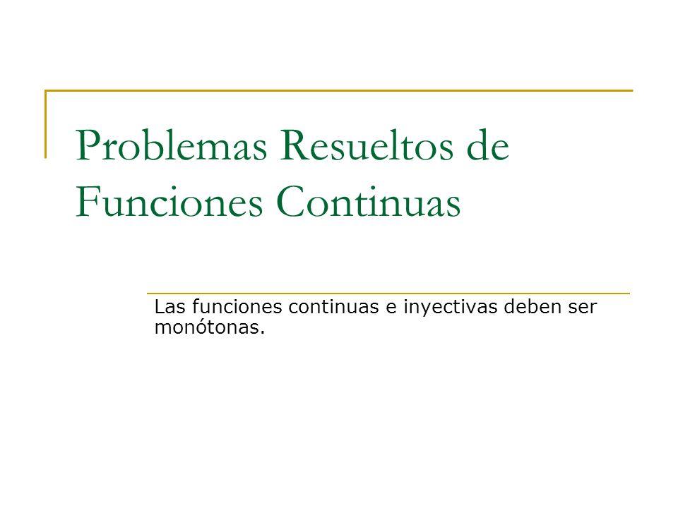 Problemas Resueltos de Funciones Continuas