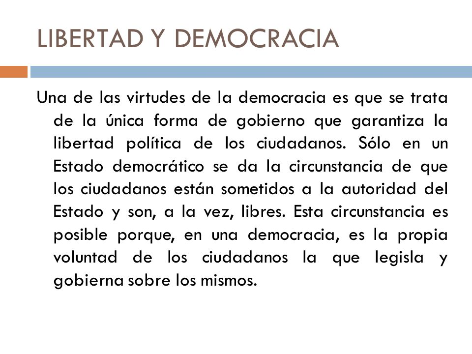 LIBERTAD Y DEMOCRACIA