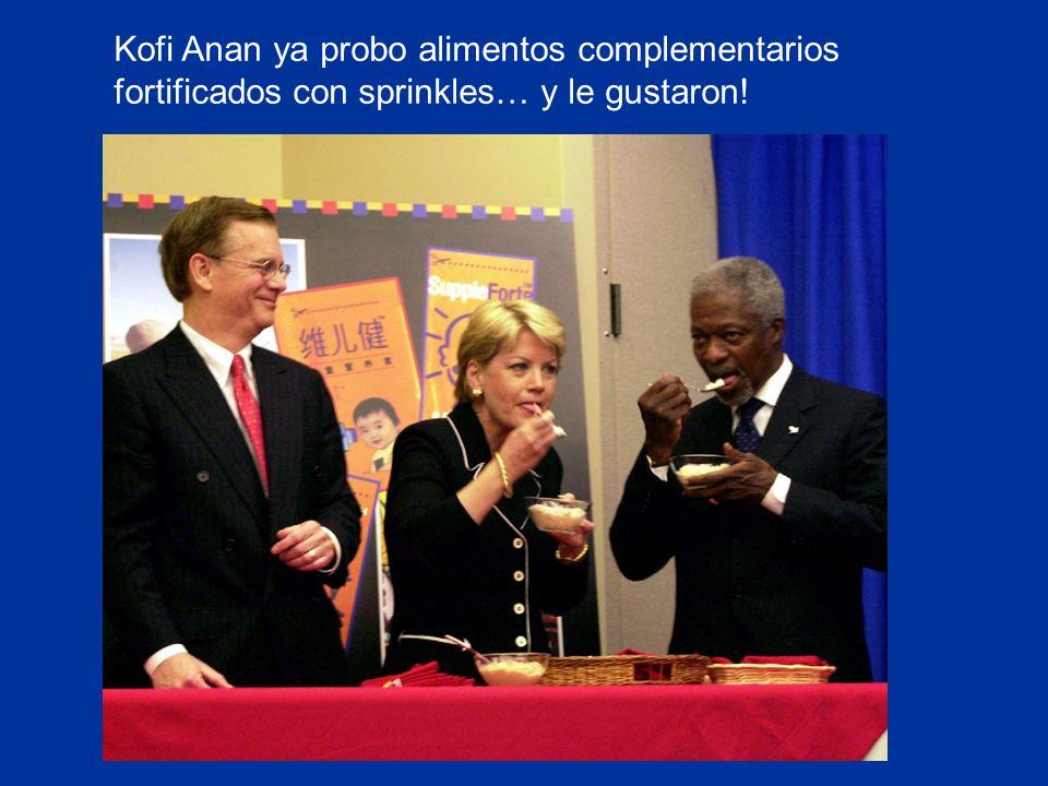 Kofi Anan ya probo alimentos complementarios fortificados con sprinkles… y le gustaron!