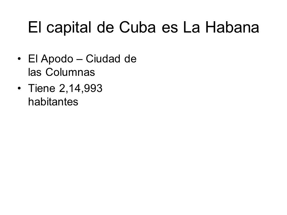 El capital de Cuba es La Habana