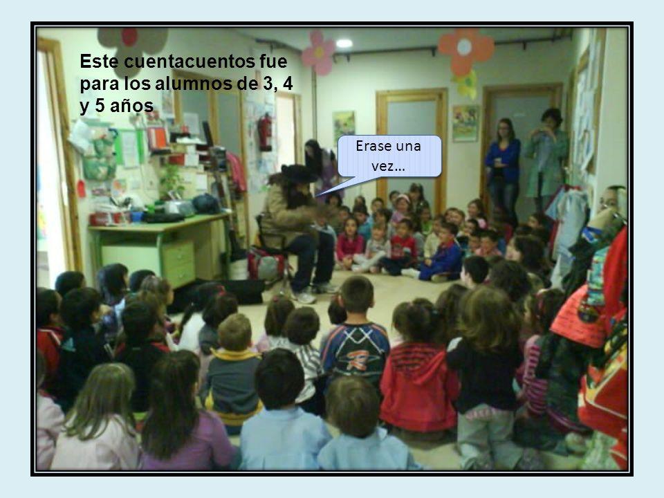 Este cuentacuentos fue para los alumnos de 3, 4 y 5 años