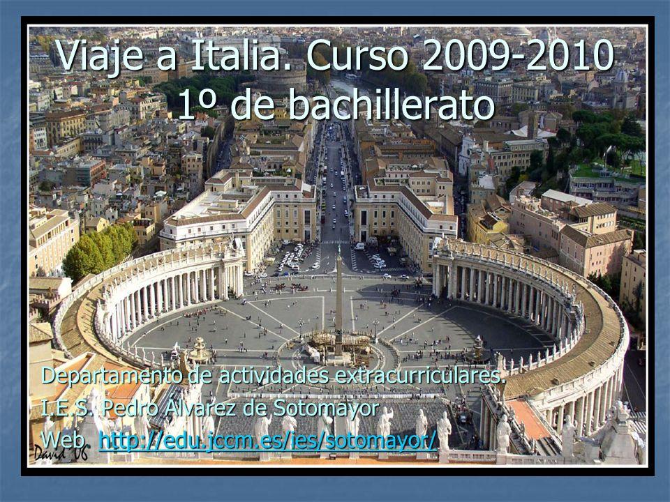 Viaje a Italia. Curso 2009-2010 1º de bachillerato