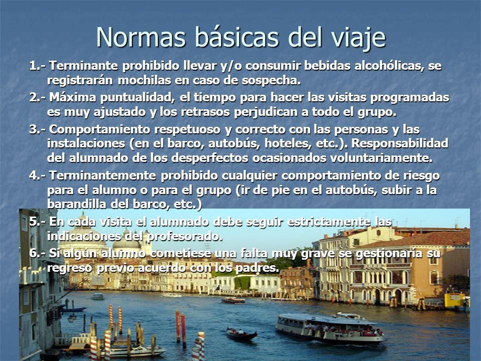 Normas básicas del viaje