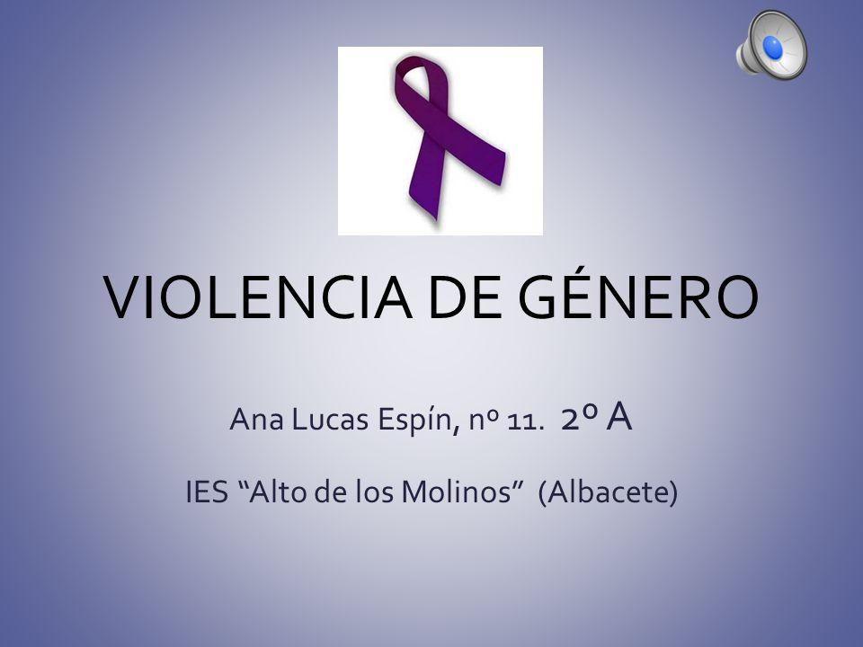 Ana Lucas Espín, nº 11. 2º A IES Alto de los Molinos (Albacete)