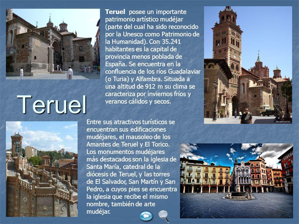 Teruel posee un importante patrimonio artístico mudéjar (parte del cual ha sido reconocido por la Unesco como Patrimonio de la Humanidad). Con 35.241 habitantes es la capital de provincia menos poblada de España. Se encuentra en la confluencia de los ríos Guadalaviar (o Turia) y Alfambra. Situada a una altitud de 912 m su clima se caracteriza por inviernos fríos y veranos cálidos y secos.