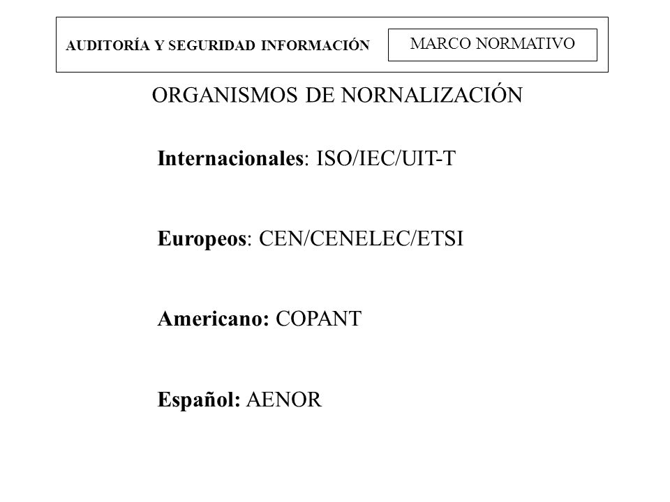 ORGANISMOS DE NORNALIZACIÓN