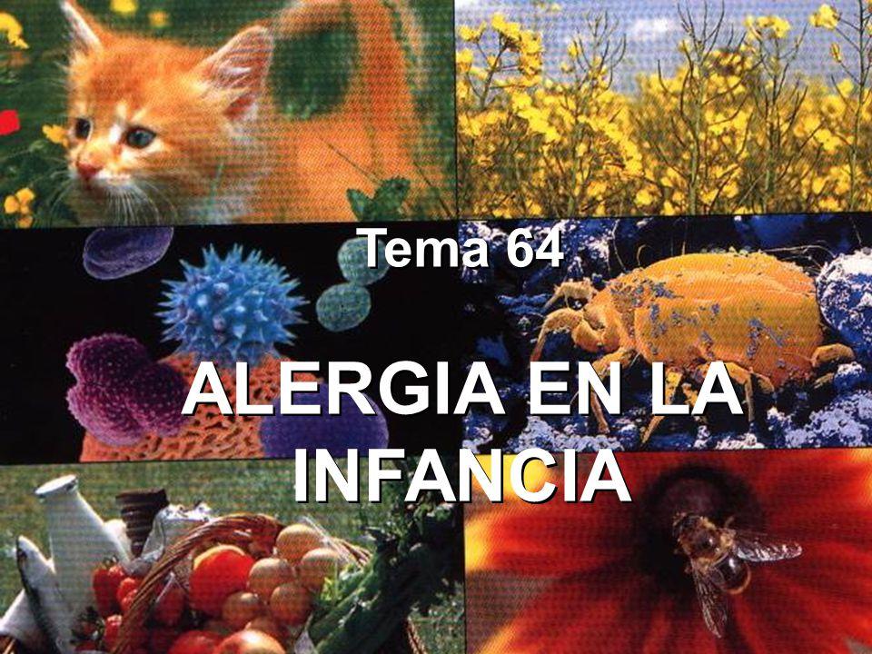Tema 64 ALERGIA EN LA INFANCIA